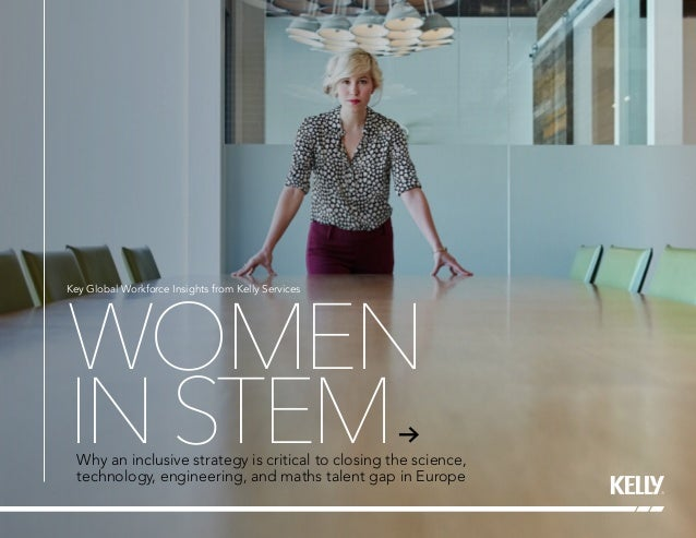WOMEN INSTEMWhy an inclusive strategy is critical to closing the science, technology, engineering, and maths talent gap in...