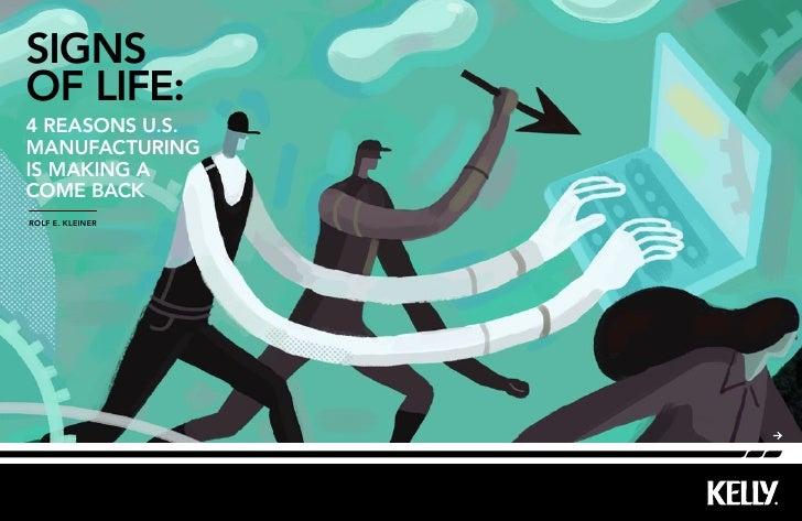 SignSof life:4 reaSonS U.S.manUfactUringiS making acome backrolf e. kleiner