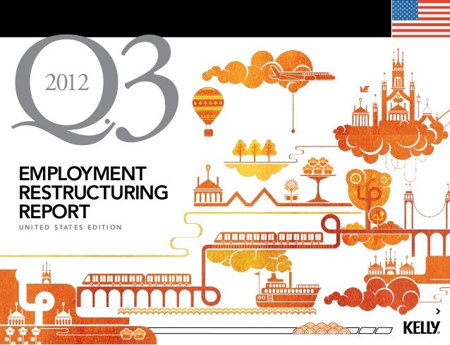 2012employmentrestructuring                              3reportu n i t e d s tat e s e d i t i o n