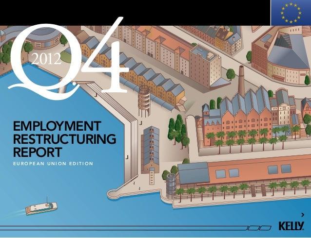 employment restructuring report 2012 e u r o p e a n u n i o n e d i t i o n 4
