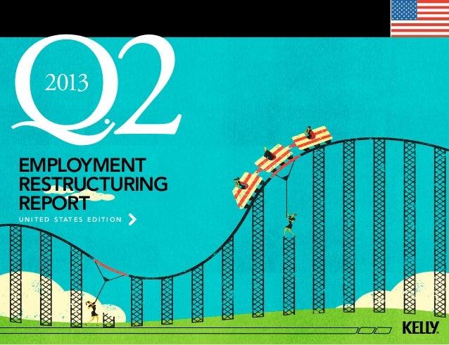 employment restructuring report u n i t e d s tat e s e d i t i o n 2013 2
