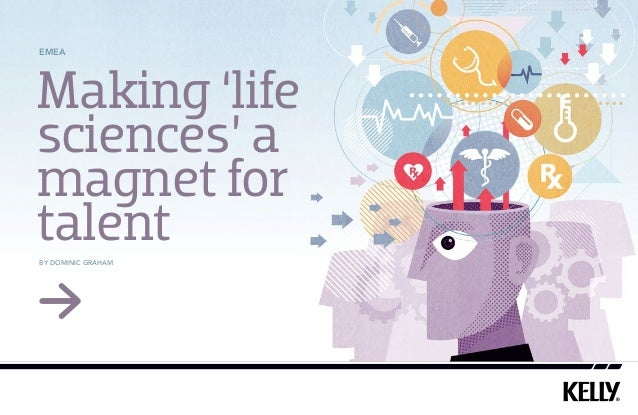 EMEA  Making 'life sciences' a magnet for talent by Dominic Graham