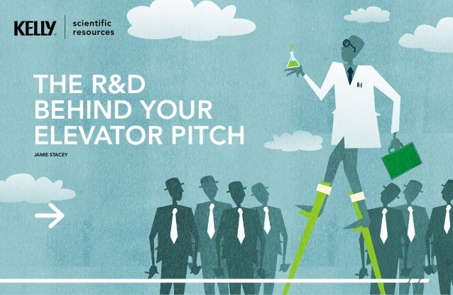 JAMIE STACEY THE R&D BEHIND YOUR ELEVATOR PITCH