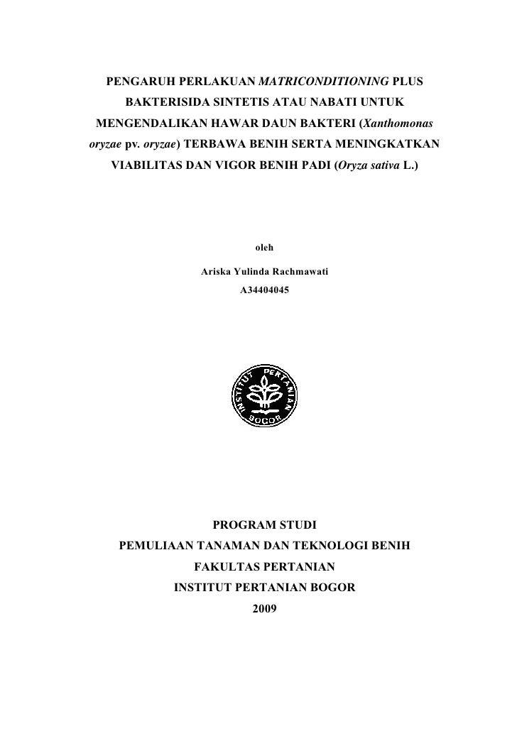 PENGARUH PERLAKUAN MATRICONDITIONING PLUS     BAKTERISIDA SINTETIS ATAU NABATI UNTUKMENGENDALIKAN HAWAR DAUN BAKTERI (Xant...