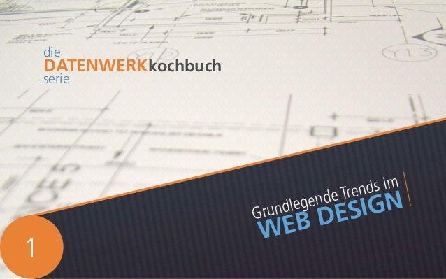 Grundlegende Trends im  WEB DESIGN  die  DATENWERKkochbuch  serie  1