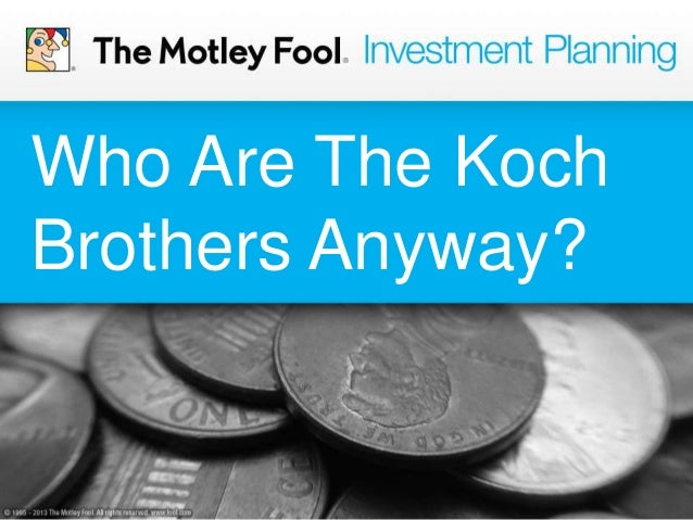 Who Are The Koch Brothers Anyway?