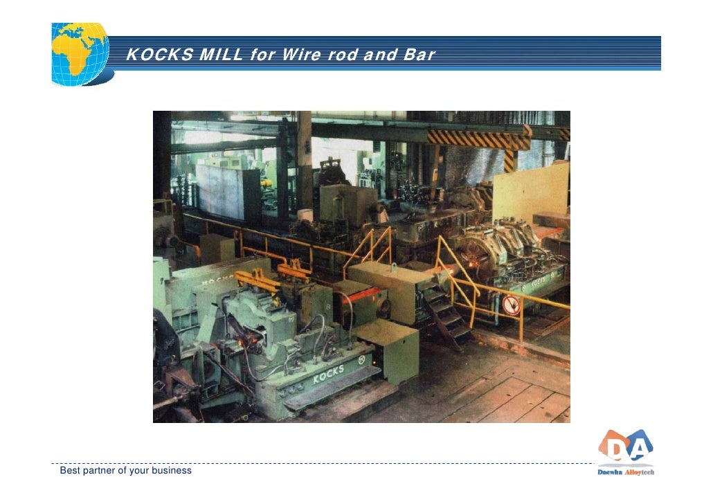 KOCKS MILL for Wire rod and Bar     Best partner of your business