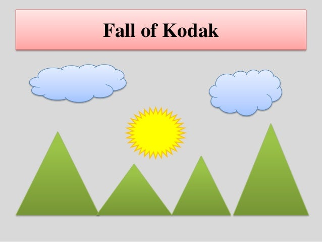 the rise and fall of kodak Transcript of the rise &amp fall of kodak kodak's collapse: a failure of culture and innovation ethan brown, elizabeth gepner, kizmin jones and greg weaver.