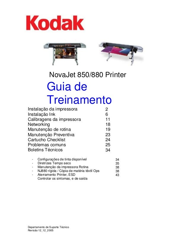 NovaJet 850/880 Printer  Guia de Treinamento  Instalação da impressora  Instalação Ink  Calibragens da impressora  Network...