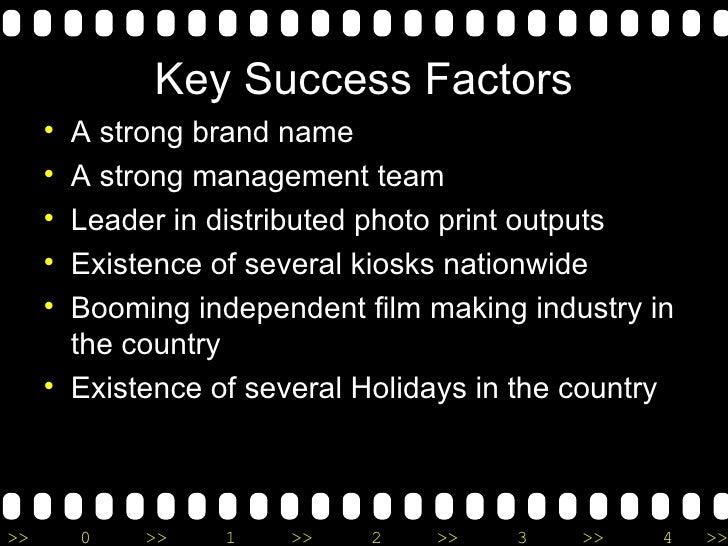 Key Success Factors <ul><li>A strong brand name </li></ul><ul><li>A strong management team </li></ul><ul><li>Leader in dis...