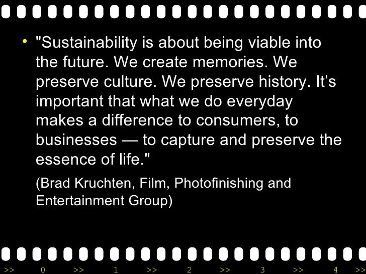 <ul><li>&quot;Sustainability is about being viable into the future. We create memories. We preserve culture. We preserve h...