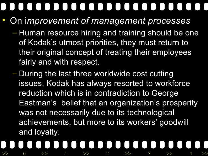 <ul><li>On i mprovement of management processes </li></ul><ul><ul><li>Human resource hiring and training should be one of ...