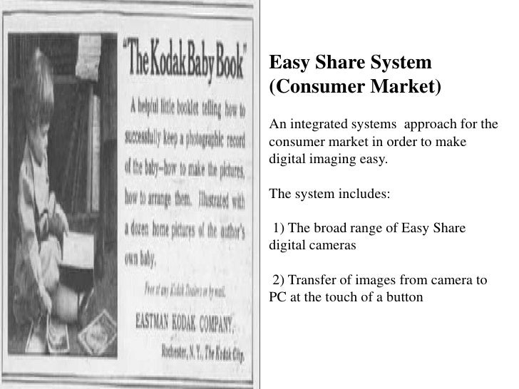 Easy Share System (Consumer Market)An integrated systems  approach for the consumer market in order to make digital imagin...