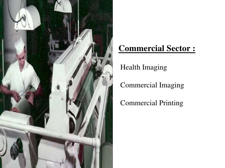 Commercial Sector : Health Imaging Commercial Imaging Commercial Printing<br />
