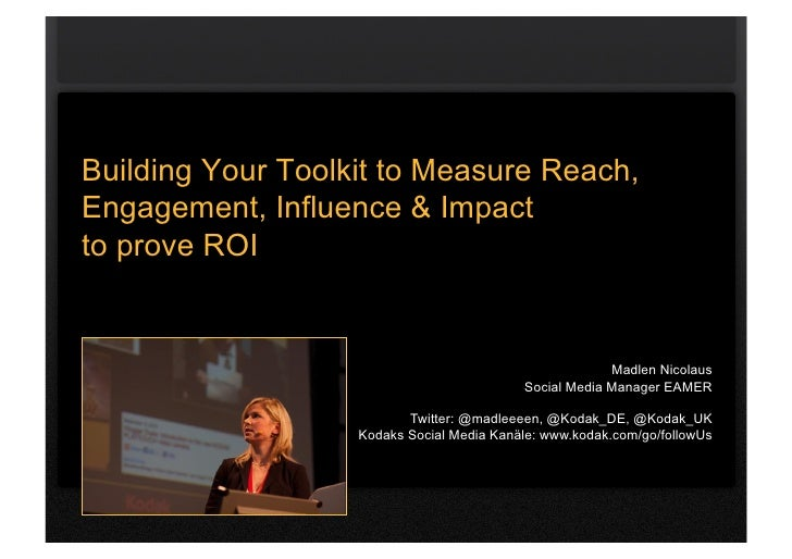 Building Your Toolkit to Measure Reach,Engagement, Influence & Impactto prove ROI                                         ...