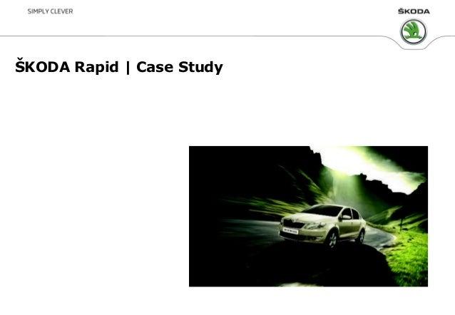 ŠKODA Rapid | Case Study
