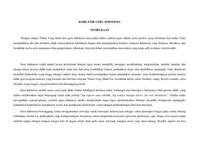 KODE ETIK GURU INDONESIA                                                                PEMBUKAAN      Dengan rahmat Tuhan...