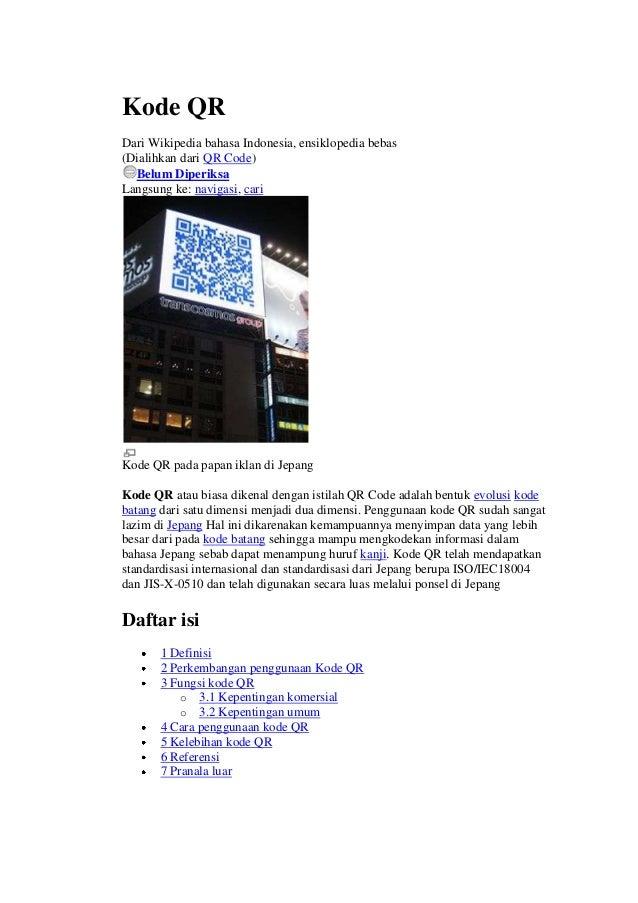 Kode QRDari Wikipedia bahasa Indonesia, ensiklopedia bebas(Dialihkan dari QR Code)Belum DiperiksaLangsung ke: navigasi, ca...