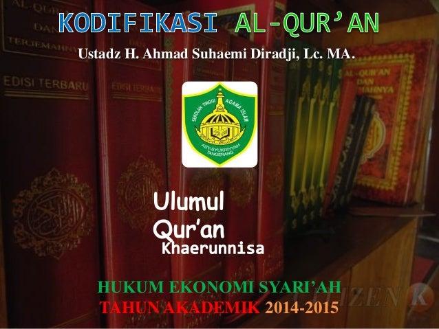 `  Ustadz H. Ahmad Suhaemi Diradji, Lc. MA.  HUKUM EKONOMI SYARI'AH  TAHUN AKADEMIK 2014-2015