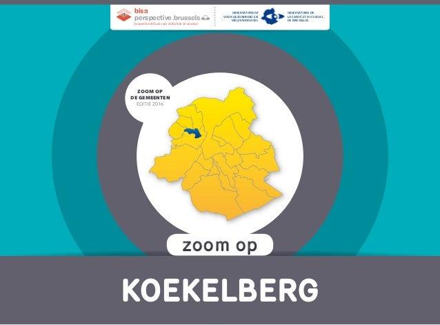 zoom opzoom op Koekelberg Zoom op de gemeenten EditiE 2016 Zoom op de gemeenten EditiE 2016 brussels instituut voor statis...