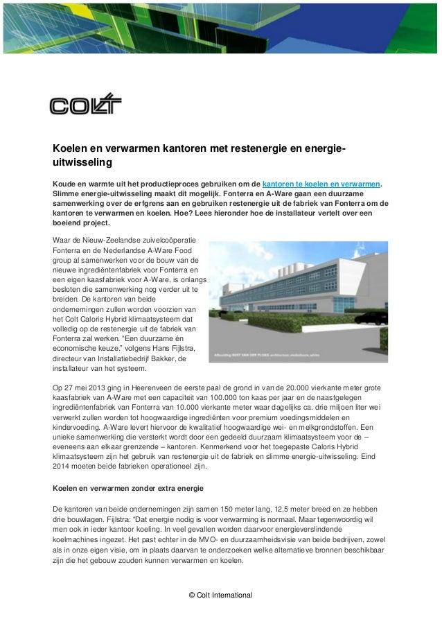 © Colt International  Koelen en verwarmen kantoren met restenergie en energie- uitwisseling  Koude en warmte uit het produ...