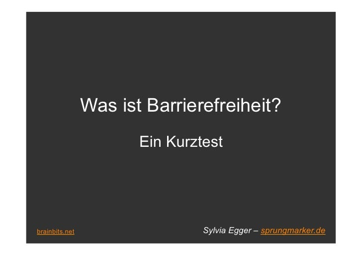 Was ist Barrierefreiheit?                        Ein Kurztest     brainbits.net                   Sylvia Egger – sprungmar...