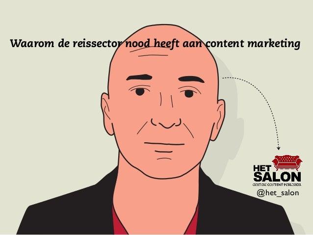 Waarom de reissector nood heeft aan content marketing  !  @het_salon