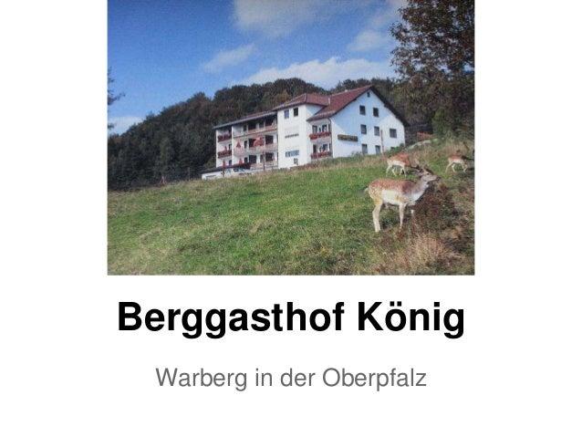Berggasthof König Warberg in der Oberpfalz