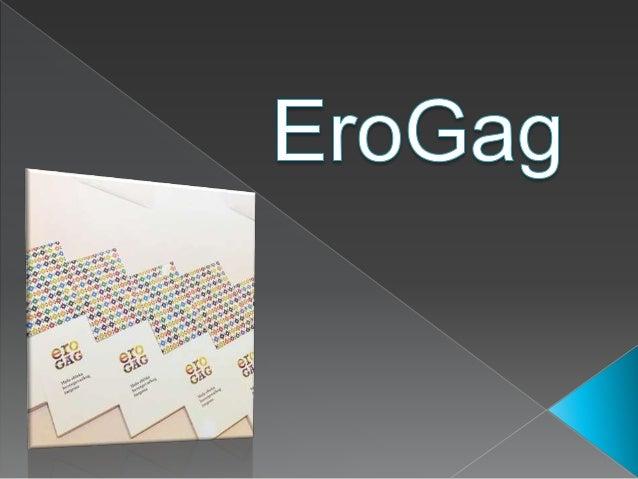  EroGag je rječnik hercegovačkog žargona koji osvaja čitatelje na društvenim mrežama.  U prostranstvima internetskog pro...