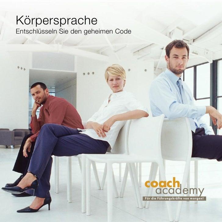 Körpersprache Entschlüsseln Sie den geheimen Code                                           coach                         ...
