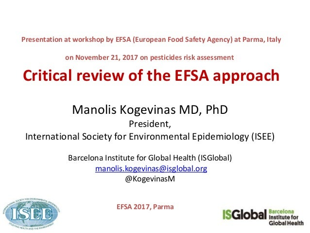 Presentation at workshop by EFSA (European Food Safety Agency) at Parma, Italy on November 21, 2017 on pesticides risk ass...