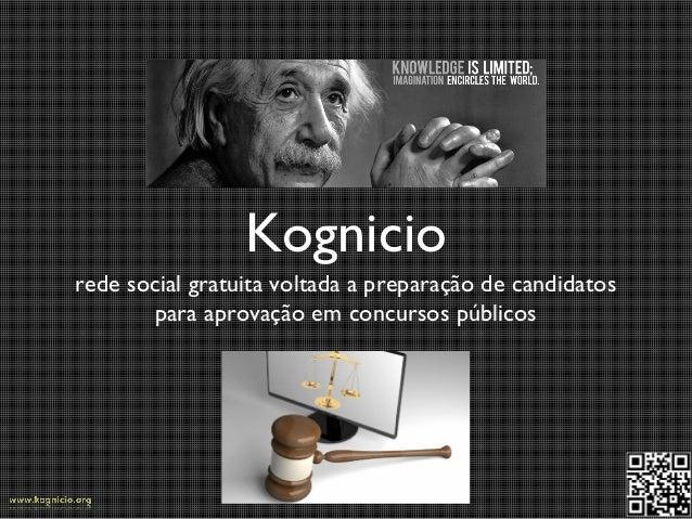 Kognicio rede social gratuita voltada a preparação de candidatos para aprovação em concursos públicos