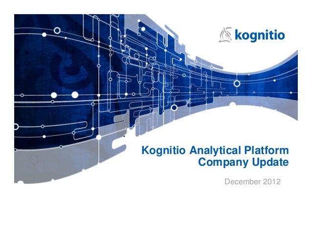 Kognitio Analytical Platform          Company Update               December 2012