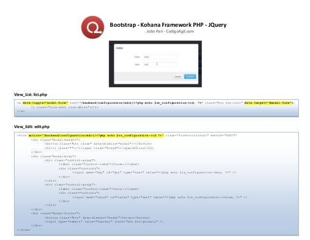 Julio Pari - CodigoAgil.com Bootstrap - Kohana Framework PHP - JQuery Julio Pari - CodigoAgil.com View_List: list.php View...