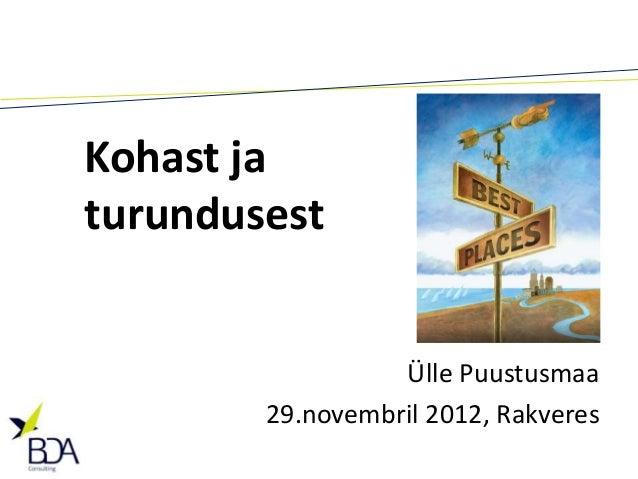 Kohast jaturundusest                  Ülle Puustusmaa        29.novembril 2012, Rakveres