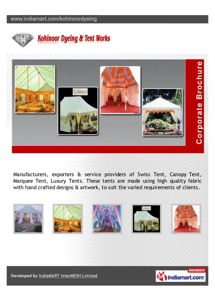 Manufacturers, exporters & service providers of Swiss Tent, Canopy Tent,Marquee Tent, Luxury Tents. These tents are made u...