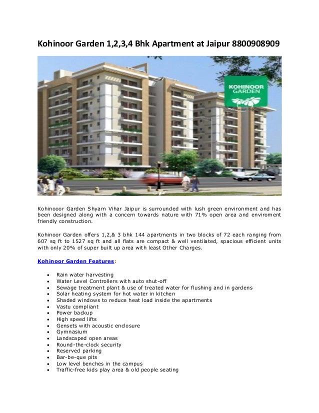 Kohinoor Garden 1,2,3,4 Bhk Apartment at Jaipur 8800908909 Kohinooor Garden Shyam Vihar Jaipur is surrounded with lush gre...
