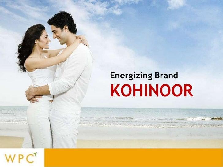 Energizing Brand  KOHINOOR