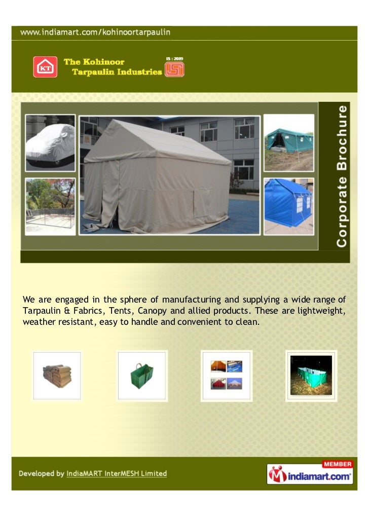 We are engaged in the sphere of manufacturing and supplying a wide range ofTarpaulin & Fabrics, Tents, Canopy and allied p...
