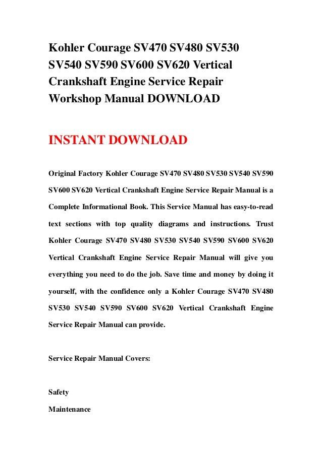 kohler courage sv470 sv480 sv530 sv540 sv590 sv600 sv620 vertical cra rh slideshare net Kohler Home Generators Kohler Generator Manual