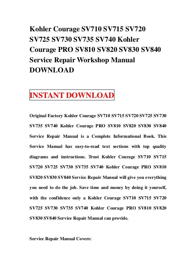 kohler courage sv710 sv715 sv720 sv725 sv730 sv735 sv740 kohler coura rh slideshare net Kohler Home Generators Kohler Generator Manual