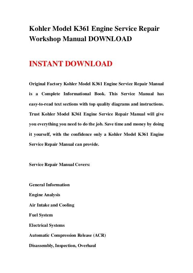 kohler model k361 engine service repair workshop manual download rh slideshare net Kohler K361 Head Kohler K361 Engines Power King