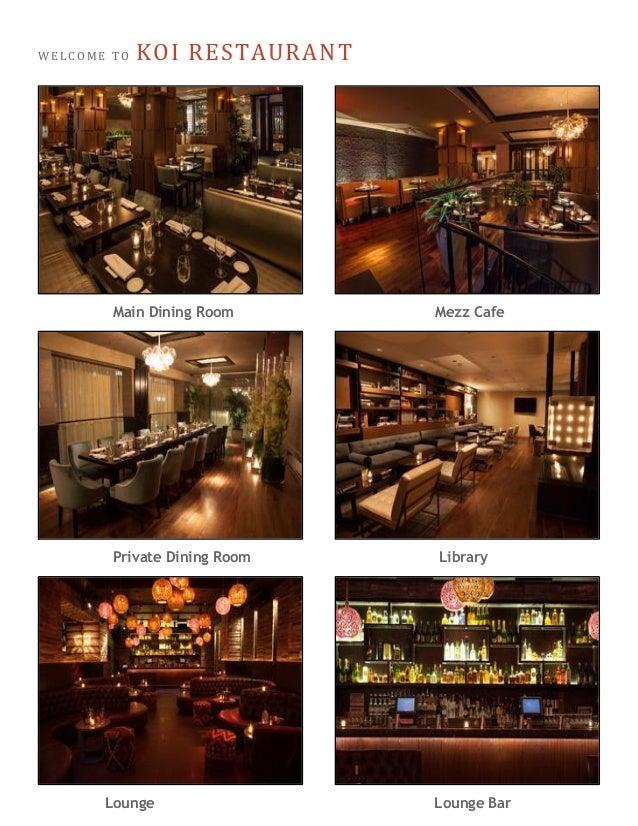 Koi soho dinner on us concierge referral program for Koi restaurant los angeles