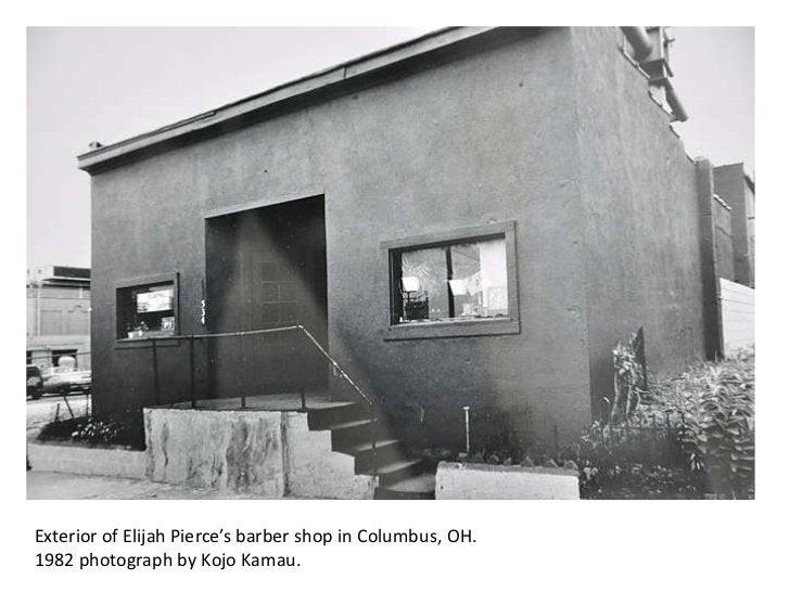 Exterior of Elijah Pierce's barber shop in Columbus, OH.1982 photograph by Kojo Kamau.