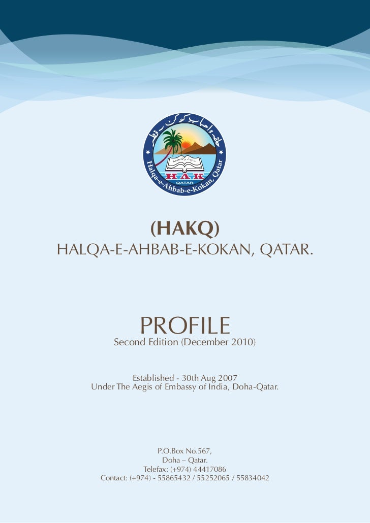 (HAKQ)HALQA-E-AHBAB-E-KOKAN, QATAR.             PROFILE2010)        Second Edition (December             Established - 30t...
