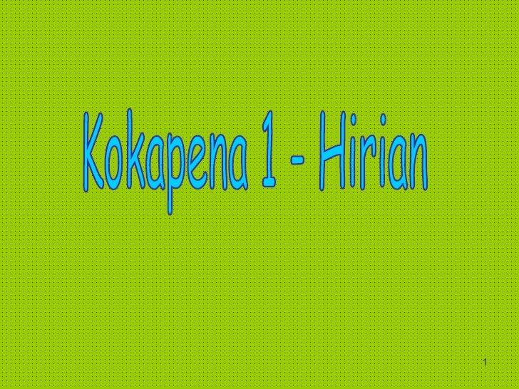 Kokapena 1 - Hirian