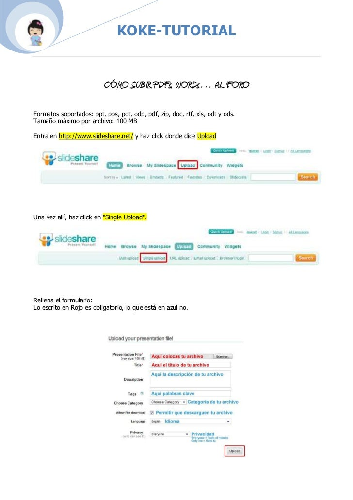 CÓMO SUBIR PDFs, WORDs… AL FORO<br />Formatos soportados: ppt, pps, pot, odp, pdf, zip, doc, rtf, xls, odt y ods.Tamaño má...