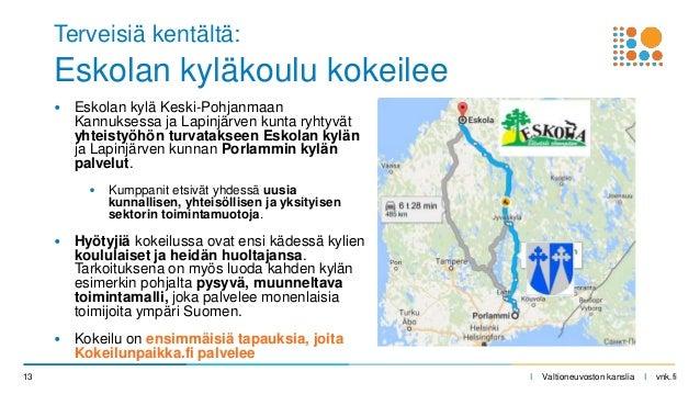 I Valtioneuvoston kanslia I vnk.fi Terveisiä kentältä: Eskolan kyläkoulu kokeilee • Eskolan kylä Keski-Pohjanmaan Kannukse...