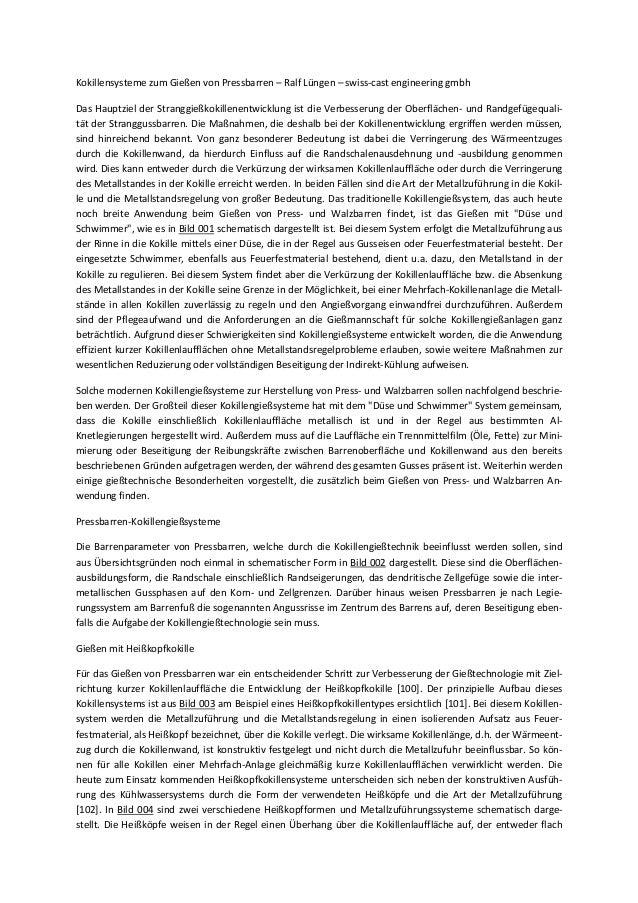 Kokillensysteme zum Gießen von Pressbarren – Ralf Lüngen – swiss-cast engineering gmbh Das Hauptziel der Stranggießkokille...