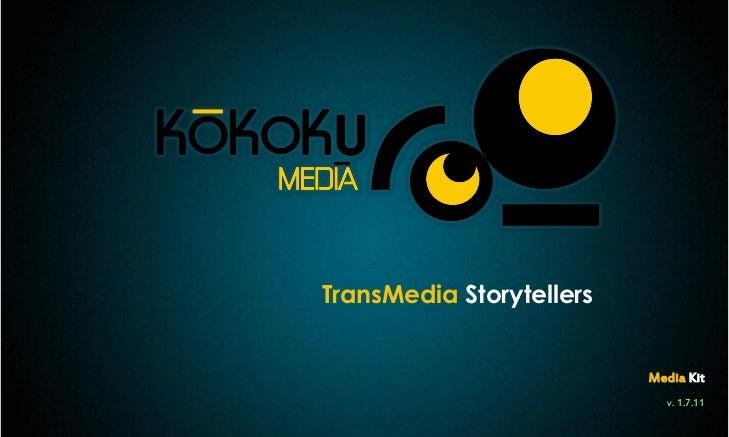 TransMedia Storytellers                          Media Kit                             v. 1.7.11